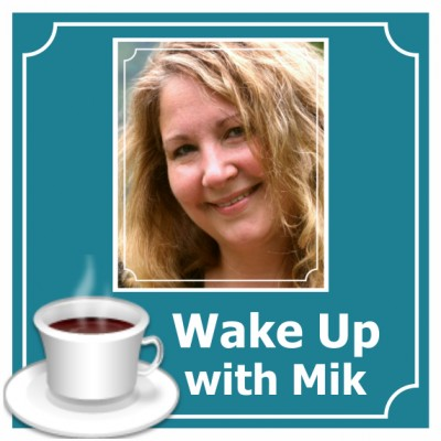 Wake Up with Mik Feature Image